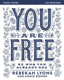 You Are Free Study Guide
