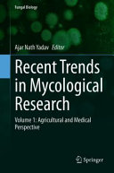 Recent Trends in Mycological Research