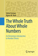 The Whole Truth About Whole Numbers Book