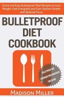 Bulletproof Diet Cookbook Book