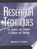 Research Techniques For Scholars And Students In Religion And Theology Book PDF
