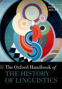 The Oxford Handbook of the History of Linguistics