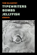 Typewriters, Bombs, Jellyfish