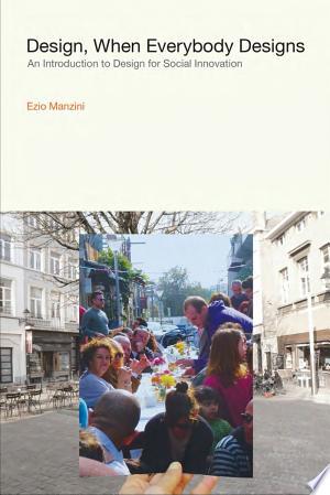 [pdf - epub] Design, When Everybody Designs - Read eBooks Online