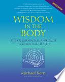 Wisdom In The Body