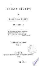 Evelyn Stuart, or, Right versus might, by Adrian