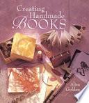 Creating Handmade Books Book