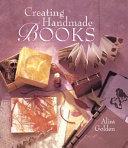 Creating Handmade Books