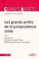 Les grands arrêts de la jurisprudence civile T1
