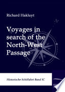 Voyages In Search Of The North West Passage