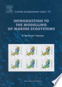 Introduction to the Modelling of Marine Ecosystems