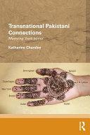 Transnational Pakistani Connections