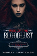 Rise of the Blood Lust ebook