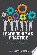 Leadership as Practice