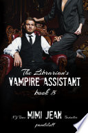 The Librarian s Vampire Assistant  Book 5 Book