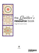 The Quilter s Resource Book