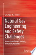 Natural Gas Engineering and Safety Challenges