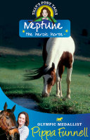 Tilly's Pony Tails 8: Neptune the Heroic Horse Pdf/ePub eBook