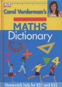 Carol Vorderman s Maths Dictionary