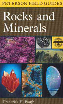 A Field Guide to Rocks and Minerals