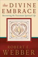 The Divine Embrace (Ancient-Future) [Pdf/ePub] eBook