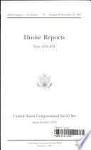 United States Congressional Serial Set No 14776 House Reports Nos 414 434