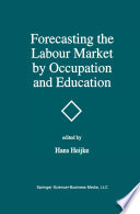 Forecasting The Labour Market By Occupation And Education