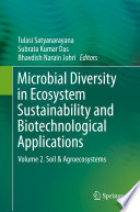 """Microbial Diversity in Ecosystem Sustainability and Biotechnological Applications: Volume 2. Soil & Agroecosystems"" by Tulasi Satyanarayana, Subrata Kumar Das, Bhavdish Narain Johri"