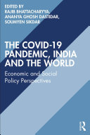 The COVID 19 Pandemic  India and the World