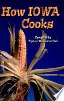 How Iowa Cooks