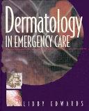 Dermatology In Emergency Care Book PDF