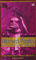 Women Pirates and the Politics of the Jolly Roger