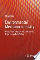 Environmental Mechanochemistry