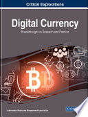 Digital Currency: Breakthroughs in Research and Practice
