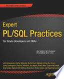 """Expert PL/SQL Practices: for Oracle Developers and DBAs"" by Michael Rosenblum, Dominic Delmolino, Lewis Cunningham, Riyaj Shamsudeen, Connor McDonald, Melanie Caffrey, Sue Harper, Torben Holm, Robyn Sands, John Beresniewicz, Ron Crisco, Martin Bchi, Adrian Billington, Stephan Petit, Arup Nanda"