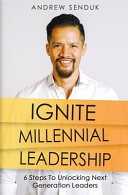 Ignite Millennial Leadership Book