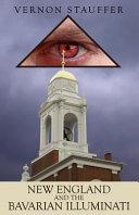 New England and the Bavarian Illuminati