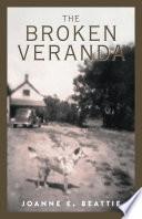 The Broken Veranda