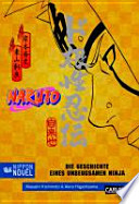 Naruto: Geschichte eines unbeugsamen Ninja (Nippon Novel)