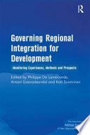 Governing Regional Integration for Development