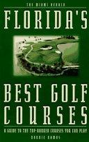 Florida s Best Golf Courses