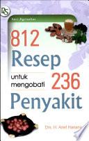 812 Resep U/ Mengobati 236 Penyakit