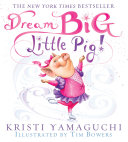 Dream Big, Little Pig! Book