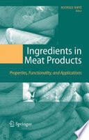 """Ingredients in Meat Products: Properties, Functionality and Applications"" by Rodrigo Tarté"
