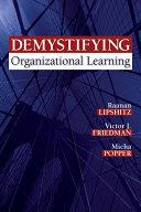 Demystifying Organizational Learning