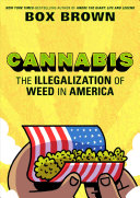 link to Cannabis : the illegalization of weed in America in the TCC library catalog