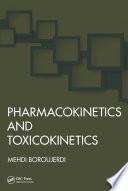 Pharmacokinetics and Toxicokinetics