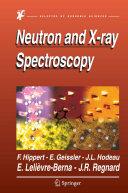 Neutron and X-ray Spectroscopy
