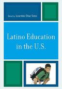 Latino Education In The U S  Book PDF