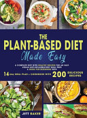 THE PLANT BASED DIET MADE EASY